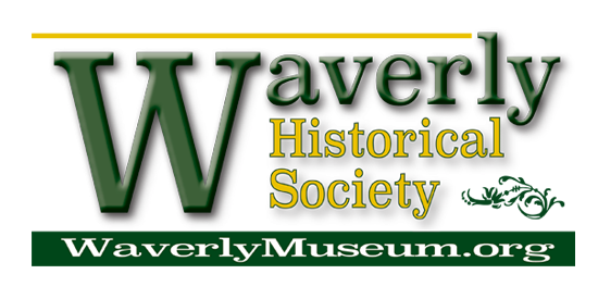 Waverly Historical Society / Waverly Museum ...Waverly NY